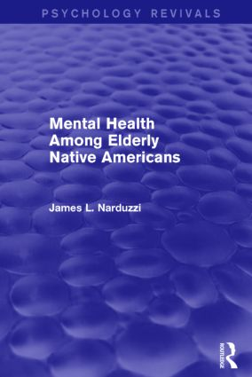Mental Health Among Elderly Native Americans: 1st Edition (Paperback) book cover
