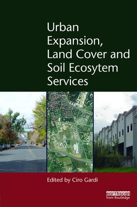 Urban Expansion, Land Cover and Soil Ecosystem Services (Hardback) book cover