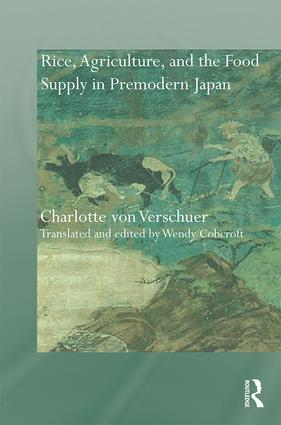 Rice, Agriculture, and the Food Supply in Premodern Japan (Hardback) book cover