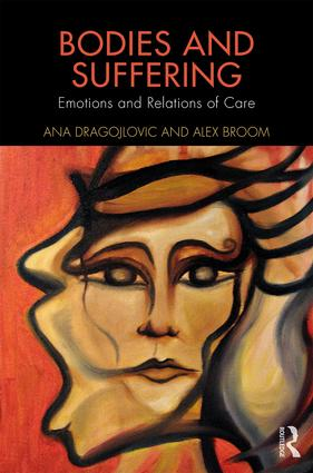 Bodies and Suffering: Emotions and Relations of Care book cover