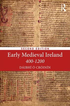 Early Medieval Ireland 400-1200: 2nd Edition (Paperback) book cover