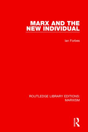 Marx and the New Individual (RLE Marxism) book cover