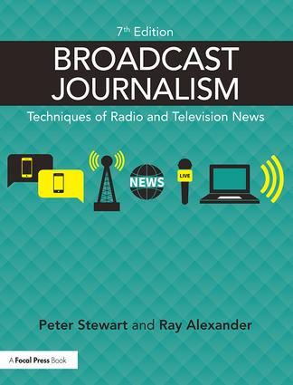 Broadcast Journalism: Techniques of Radio and Television News book cover