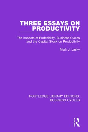 Three Essays on Productivity (RLE: Business Cycles)