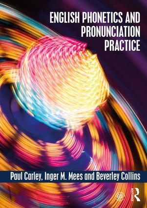 English Phonetics and Pronunciation Practice: 1st Edition (Paperback) book cover