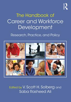 The Handbook of Career and Workforce Development: Research, Practice, and Policy, 1st Edition (e-Book) book cover