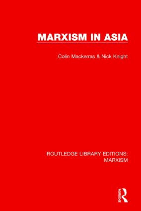 Marxism in Asia (RLE Marxism) book cover