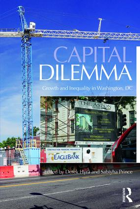 Capital Dilemma: Growth and Inequality in Washington, D.C., 1st Edition (Paperback) book cover