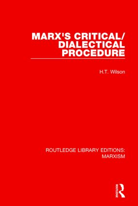 Marx's Critical/Dialectical Procedure (RLE Marxism): 1st Edition (Hardback) book cover