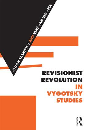 Revisionist Revolution in Vygotsky Studies: The State of the Art, 1st Edition (Hardback) book cover