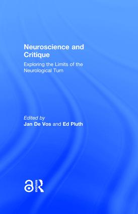 Neuroscience and Critique: Exploring the Limits of the Neurological Turn, 1st Edition (Hardback) book cover