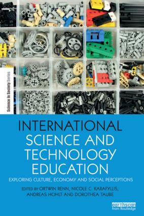 International Science and Technology Education: Exploring Culture, Economy and Social Perceptions book cover
