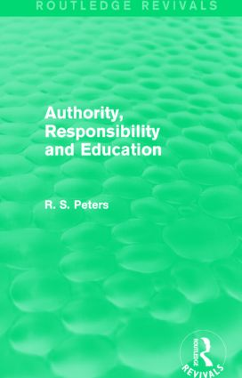 Authority, Responsibility and Education: 1st Edition (Hardback) book cover