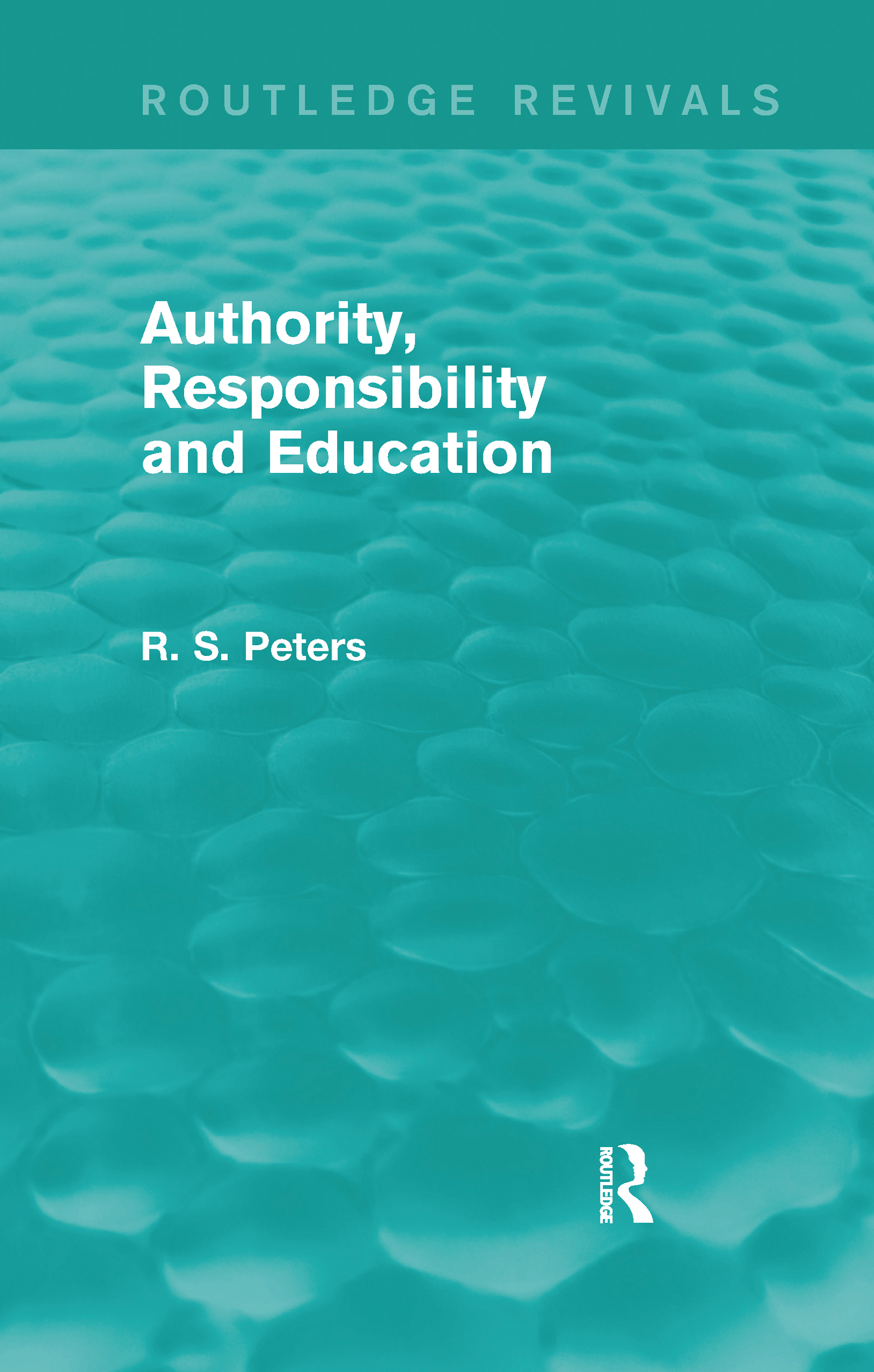 Authority, Responsibility and Education