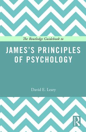 The Routledge Guidebook to James's Principles of Psychology book cover