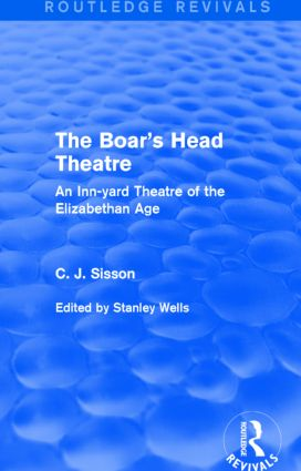 The Boar's Head Theatre (Routledge Revivals)