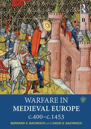 Warfare in Medieval Europe c.400-c.1453 (Paperback) book cover