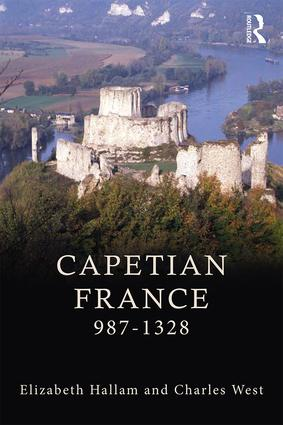 Capetian France 987–1328: 3rd Edition (Paperback) book cover