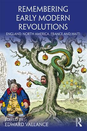 Remembering Early Modern Revolutions: England, North America, France and Haiti book cover