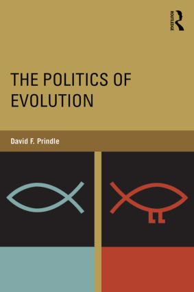 The Politics of Evolution: 1st Edition (Paperback) book cover