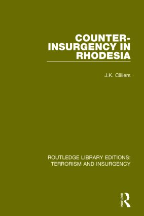 Counter-Insurgency in Rhodesia (RLE: Terrorism and Insurgency) book cover