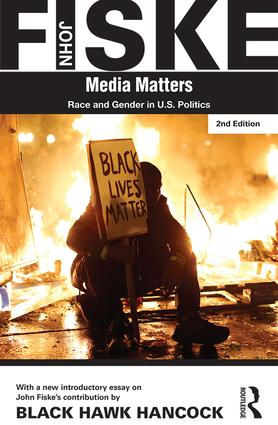 Media Matters: Race & Gender in U.S. Politics, 1st Edition (Paperback) book cover