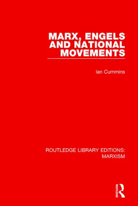 Marx, Engels and National Movements (RLE Marxism) book cover