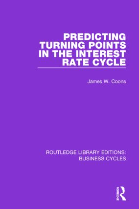 Predicting Turning Points in the Interest Rate Cycle (RLE: Business Cycles) book cover