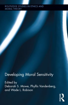 Developing Moral Sensitivity: 1st Edition (Hardback) book cover