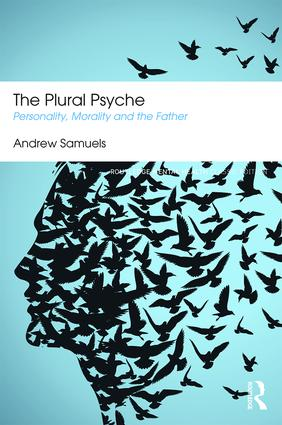 The Plural Psyche: Personality, Morality and the Father (Paperback) book cover