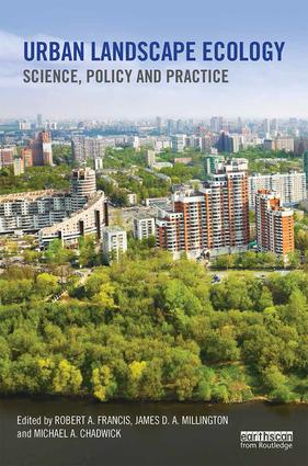 Urban Landscape Ecology: Science, policy and practice, 1st Edition (Hardback) book cover