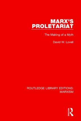 Marx's Proletariat (RLE Marxism): The Making of a Myth book cover