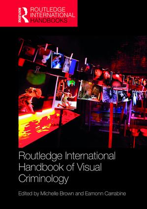Routledge International Handbook of Visual Criminology: 1st Edition (Hardback) book cover