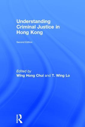 Understanding Criminal Justice in Hong Kong: 2nd Edition (Hardback) book cover