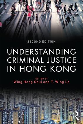 Understanding Criminal Justice in Hong Kong: 2nd Edition (Paperback) book cover