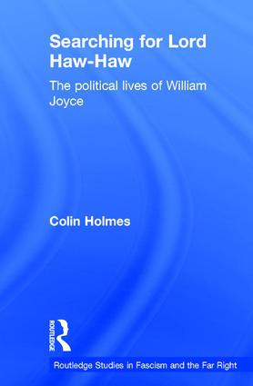Searching for Lord Haw-Haw: The Political Lives of William Joyce, 1st Edition (Hardback) book cover
