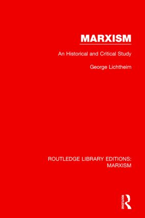 Marxism (RLE Marxism): An Historical and Critical Study, 1st Edition (Hardback) book cover