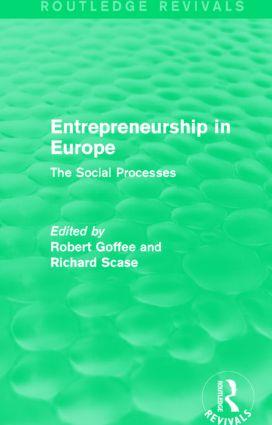 Entrepreneurship in Europe (Routledge Revivals): The Social Processes book cover