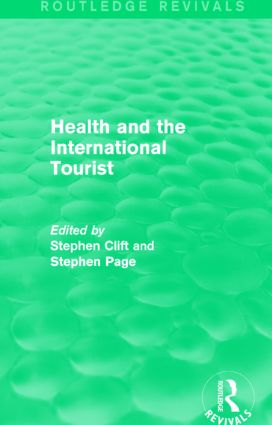 Health and the International Tourist (Routledge Revivals): 1st Edition (Paperback) book cover
