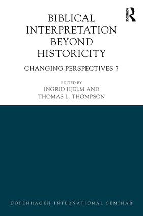 Biblical Interpretation Beyond Historicity: Changing Perspectives 7, 1st Edition (Hardback) book cover