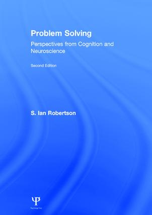 Problem Solving: Perspectives from Cognition and Neuroscience, 2nd Edition (Hardback) book cover