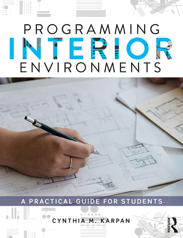 Programming Interior Environments: A Practical Guide for Students book cover