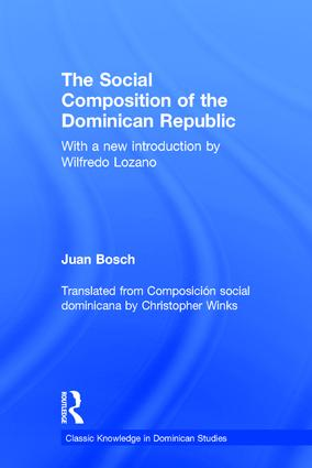 Social Composition of the Dominican Republic: 1st Edition (Hardback) book cover