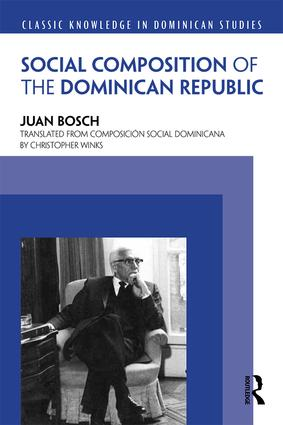 Social Composition of the Dominican Republic: 1st Edition (Paperback) book cover