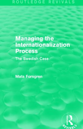 Managing the Internationalization Process (Routledge Revivals): The Swedish Case, 1st Edition (Paperback) book cover