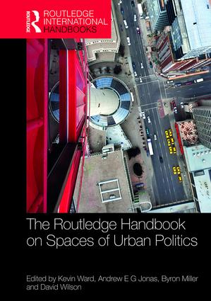 The Routledge Handbook on Spaces of Urban Politics book cover