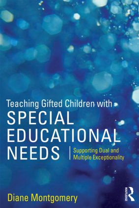 Teaching Gifted Children with Special Educational Needs: Supporting dual and multiple exceptionality (Paperback) book cover