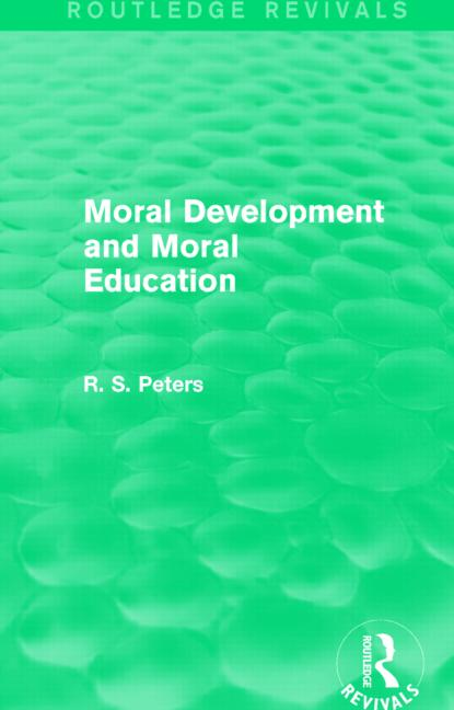 Moral Development and Moral Education (Routledge Revivals)