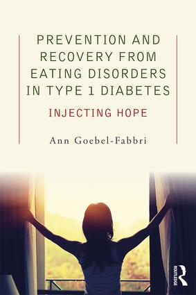 Prevention and Recovery from Eating Disorders in Type 1 Diabetes: Injecting Hope (Paperback) book cover