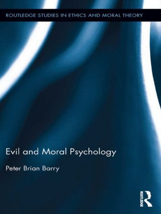 Evil and Moral Psychology book cover